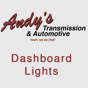 Andys Transmission and Automotive Dashboard Lights Blog